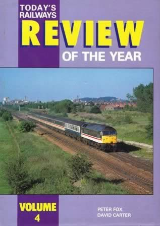 Today's Railways Review of the Year: Volume 4