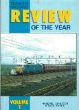 Today's Railways Review of the Year: Volume 1