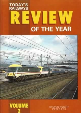 Today's Railways Review Of The Year: Volume 2