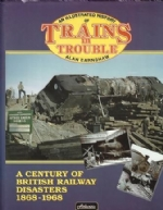 An Illustrated History of Trains in Trouble BR Disasters