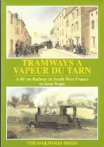 Tramways A Vapeur Du Tarn: A 60cm Railway In South West France - X70