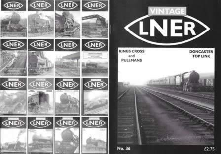 Vintage LNER: Kings Cross And Pullmans (Doncaster To[ Link) No. 36