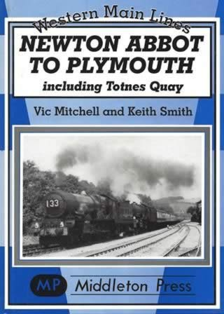 Western Main Lines Newton Abbot To Plymouth Including Totnes Quay