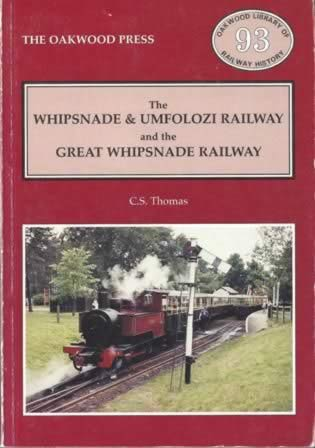 The Whipsnade & Umfolozi Railway And The Great Whipsnade Railway - OL93