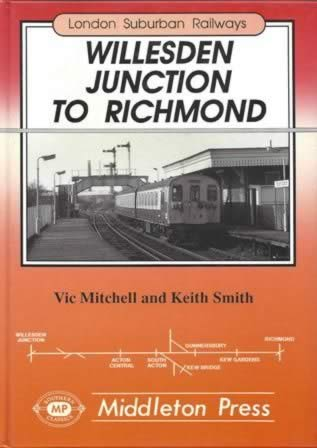 London Suburban Railways - Willesden Junction To Richmond