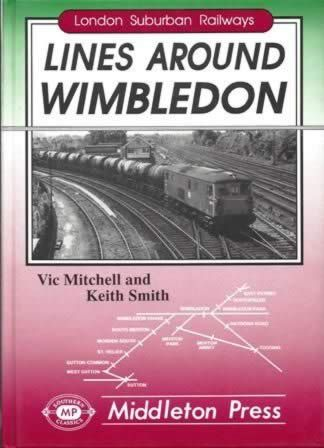 London Suburban Railways - Lines Around Wimbledon