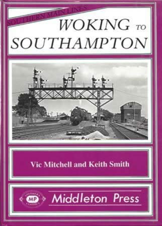 Southern Main Lines - Woking To Southampton