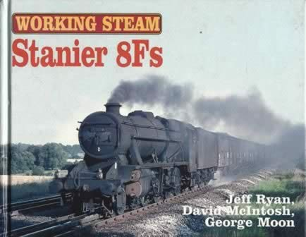 Working Steam: Stanier 8Fs