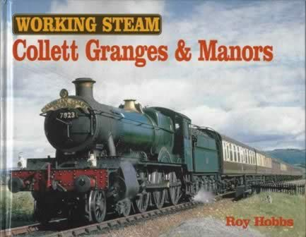 Working Steam - Collett Granges & Manors